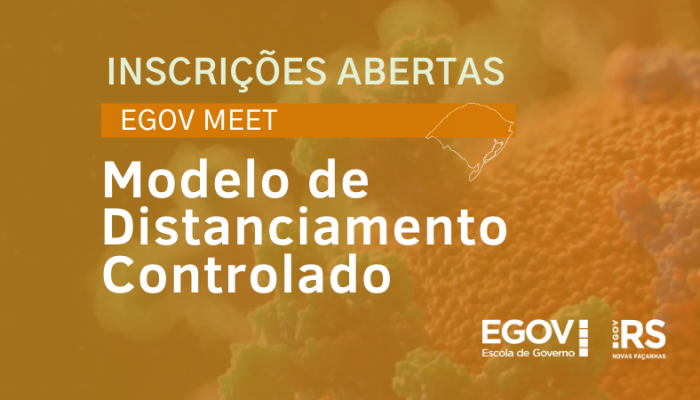 Distanciamento Controlado é tema do próximo EGov Meet