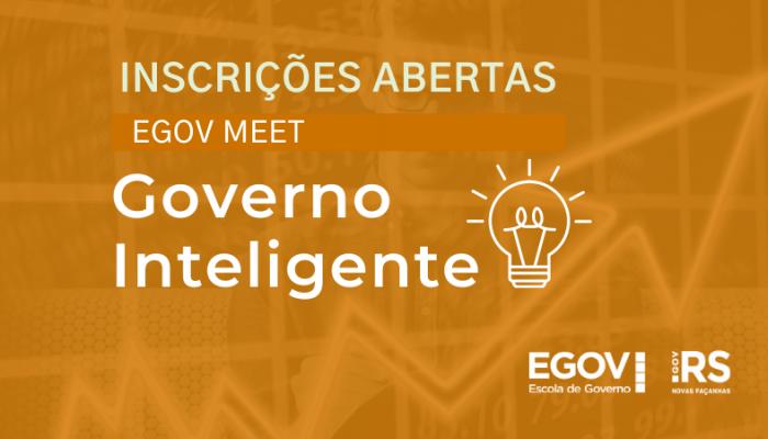 Eficiência na gestão pública e governos inteligentes serão tema do EGov Meet