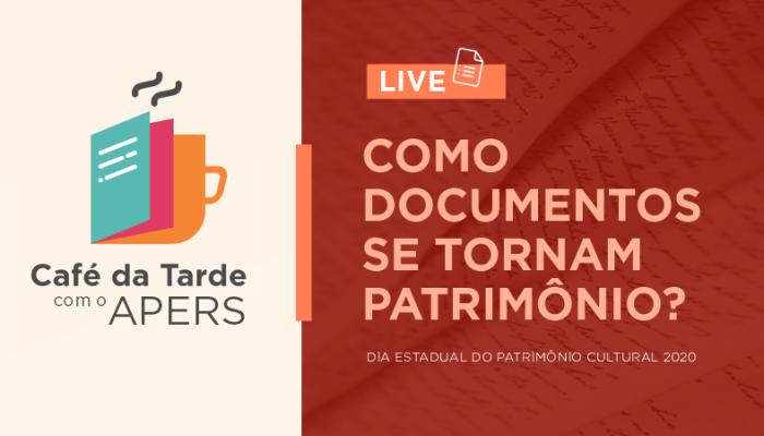 """""""Como documentos se tornam patrimônio"""" será tema de live do Arquivo Público"""