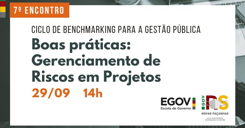 Gerenciamento de riscos em projetos é pauta do Ciclo de Benchmarking