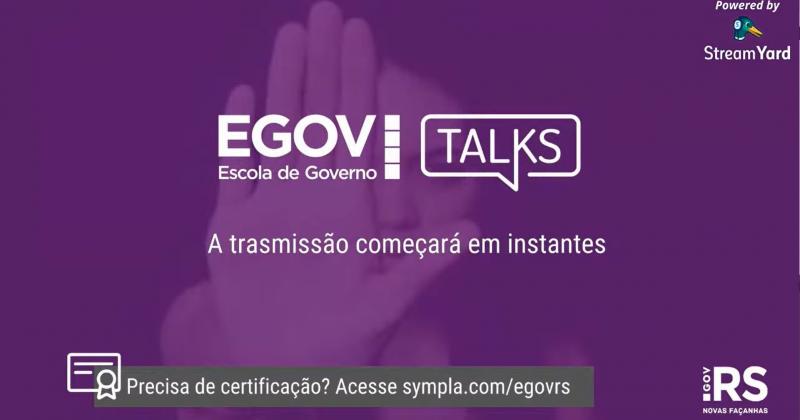 EGOV TALKS – Violência doméstica contra a mulher em tempos de pandemia