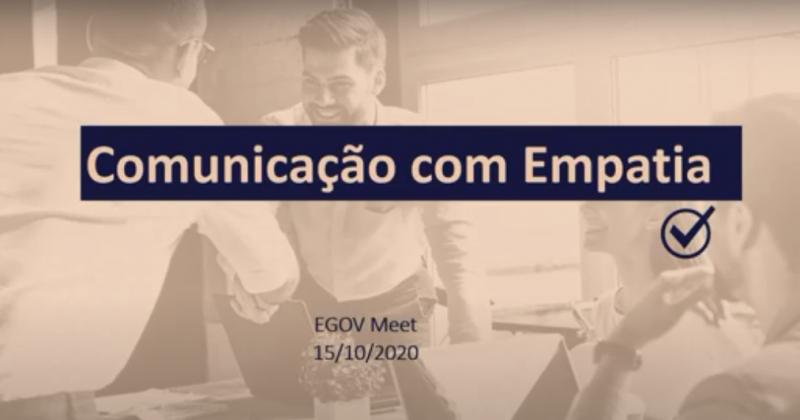 EGov Meet: Comunicação com Empatia